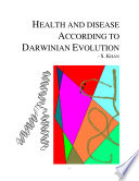 Health And Disease According To Darwinian Evolution