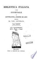 Biblioteca italiana ossia giornale di letteratura scienze ed arti compilato da una societa di letterati