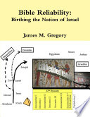 Bible Reliability: Birthing the Nation of Israel