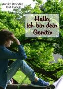 Hallo  ich bin dein Genitiv
