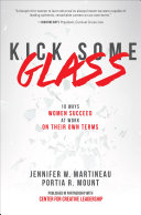download ebook kick some glass:10 ways women succeed at work on their own terms pdf epub