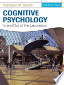 Cognitive Psychology In and Out of the Laboratory