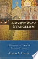 The Mystic Way Of Evangelism book