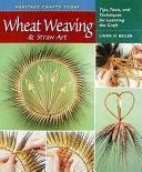 Wheat Weaving   Straw Art