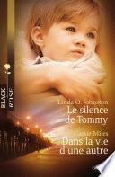 Le silence de Tommy   Dans la vie d une autre