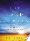 Ebook The Land Between Epub Jeff Manion Apps Read Mobile