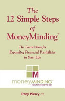 The 12 Simple Steps of MoneyMinding