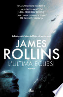 L'ultima eclissi by James Rollins