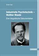 Industrielle Psychotechnik - Walther Moede