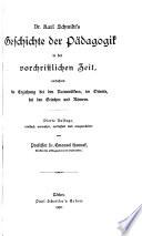 Dr. Karl Schmidt's Geschichte der Pädagogik
