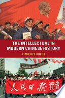 The Intellectual in Modern Chinese History