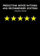 Predicting movie ratings and recommender systems