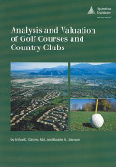 Analysis and Valuation of Golf Courses and Country Clubs