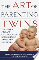 The Art of Parenting Twins