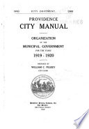Providence City Manual  Or  Organization of the Municipal Government