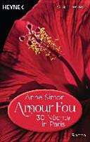 Amour Fou - 30 Nächte in Paris