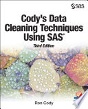 Cody s Data Cleaning Techniques Using SAS  Third Edition