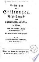 Geschichte der Stiftungen, Erziehungs- und Unterrichtsanstalten in Wien