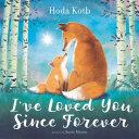 I've Loved You Since Forever Book
