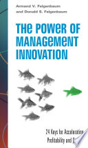 The Power of Management Innovation: 24 Keys for Accelerating Profitability and Growth