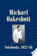 Michael Oakeshott  Notebooks  1922 86