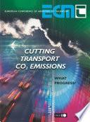 Cutting Transport CO2 Emissions What Progress