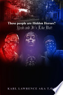 These people are Hidden Heroes? T O L War Is Brought To American Soil When