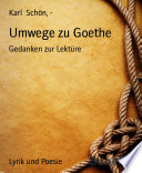 Umwege zu Goethe
