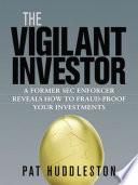 The Vigilant Investor