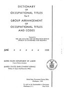 Dictionary of Occupational Titles  Group arrangement of occupational titles and codes
