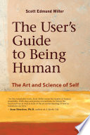 The User s Guide to Being Human
