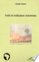 illustration Forêt et institutions ivoiriennes