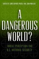 A Dangerous World