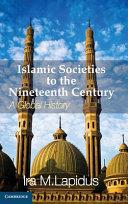 Islamic Societies to the Nineteenth Century