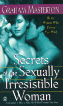 Secrets Of The Sexually Irresistible Woman