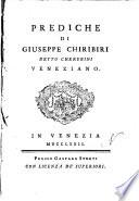 Prediche di Giuseppe Chiribiri detto Cherubini, veneziano