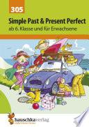 Simple Past   Present Perfect  Englisch ab 6  Klasse und f  r Erwachsene