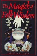 The Magick of Folk Wisdom