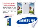 Samsung GALAXY S4 I9500 Repair  Detailed Description