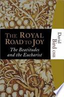 The Royal Road to Joy