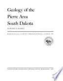 Geology of the Pierre area  South Dakota