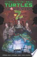 Teenage Mutant Ninja Turtles Ghostbusters  Vol  2