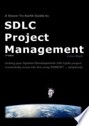 A Down To Earth Guide To SDLC Project Management  2nd Edition