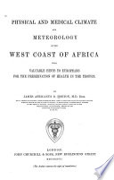 Physical and Medical Climate and Meteorology of the West Coast of Africa