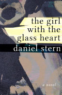 The Girl with the Glass Heart Book