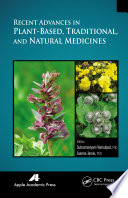 Recent Advances in Plant Based  Traditional  and Natural Medicines