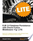 Ejb 3 0 Database Persistence with Oracle Fusion Middleware 11g