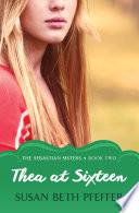 Thea at Sixteen