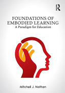 Foundations of Embodied Learning Book