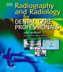 Radiography and Radiology for Dental Care Professionals E-BOOK
